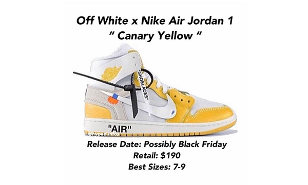 「黑五」惊喜,Off-White x Air Jordan I「Canary Yellow」或将市售